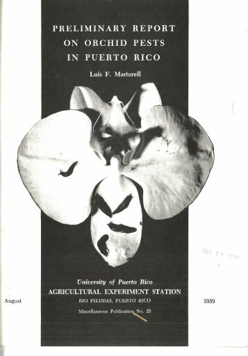 PRELIMINARY REPORT ON ORCHID PESTS IN PUERTO RICO