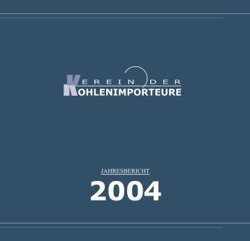 Jahresbericht 2004 - Verein der Kohlenimporteure eV
