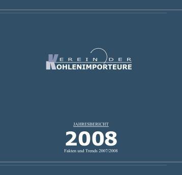 Jahresbericht 2008 - Verein der Kohlenimporteure eV