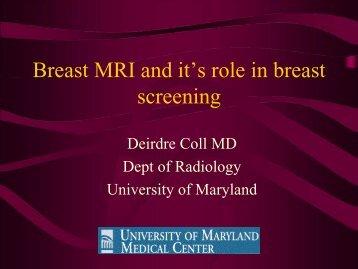 Breast MRI and it's role in breast screening