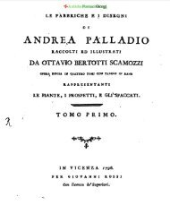 Le Fabbriche e i disegni - Tomo Primo - Antiche Fornaci Giorgi