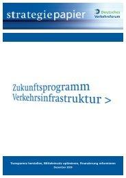 Zukunftsprogramm Verkehrsinfrastruktur - Deutsches Verkehrsforum
