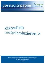 Schienenlärm an der Quelle reduzieren - Deutsches Verkehrsforum