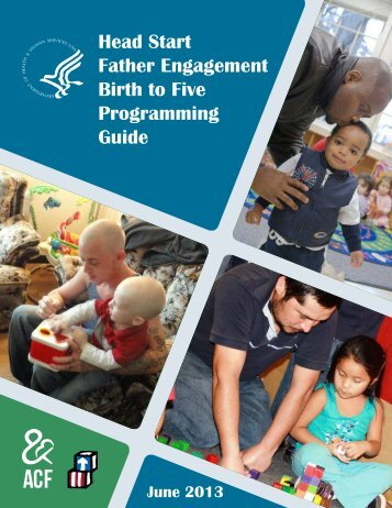 Head Start Father Engagement Birth to Five Programming Guide