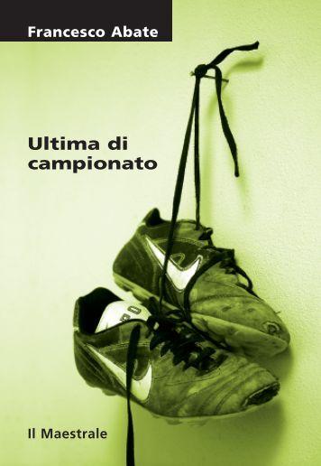 Francesco Abate, Ultima di campionato - Sardegna Cultura