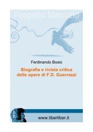 Biografia e rivista critica delle opere di FD Guerrazzi - Liber Liber