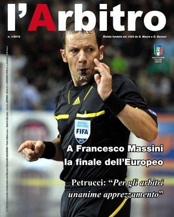 """A Francesco Massini la finale dell'Europeo Petrucci: """"Per gli arbitri ..."""