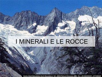 I MINERALI E LE ROCCE - Centro Studi Naturalistici