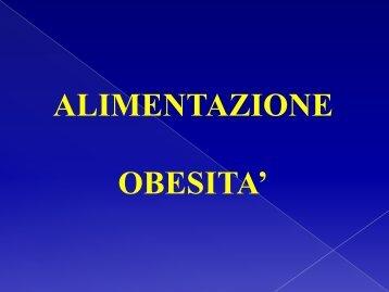 Alimentazione - obesità -diabete - dislipidemie. - Facoltà di Medicina ...
