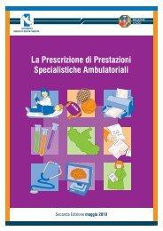 La Prescrizione di Prestazioni Specialistiche Ambulatoriali