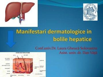 MANIFESTARI DERMATOLOGICE IN BOLILE HEPATICE.pdf
