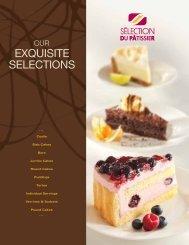 EXQUISITE SELECTIONS - Sélection du Patissier