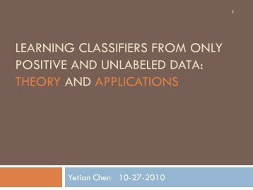 learning classifiers from only positive and unlabeled data: theory ...