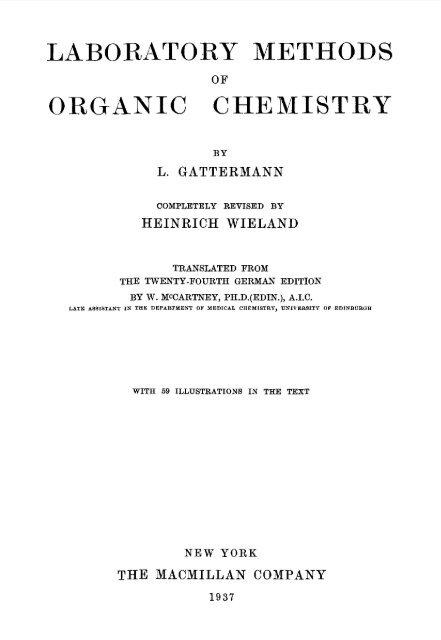 Laboratory Methods of Organic Chemistry - Sciencemadness Dot Org