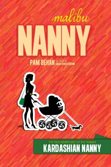 Malibu Nanny: The True Adventures Of The ... - Get a Free Blog