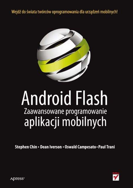 Android Flash Zaawansowane Programowanie Aplikacji Helion