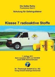 Klasse 7 radioaktive Stoffe