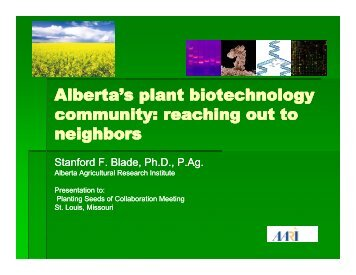 Alberta's plant biotechnology community: reaching out to y g y g ...