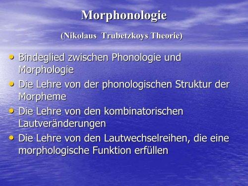 Morphologie – Phonologie – Schnittstelle - Lehrstuhl für ...