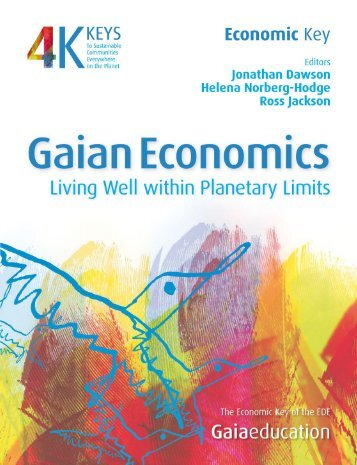 Gain Economics: Living Well Within Planetary Limits - Gaia Education