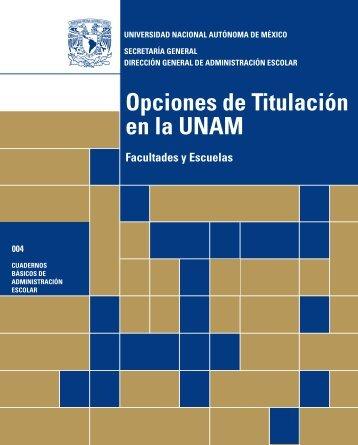 Opciones de Titulación en la UNAM - PVE - UNAM