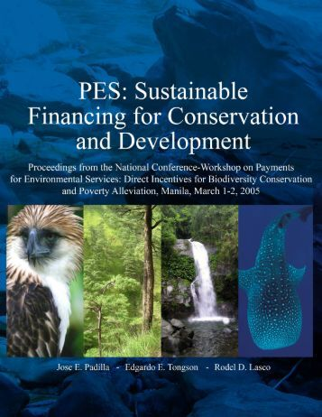 PES: Sustainable Financing for Conservation ... - WWF-Philippines