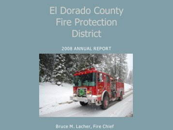 2008 Chiefs Annual Report - El Dorado County Fire District