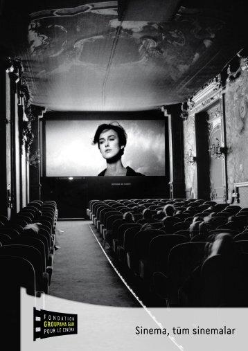 Sinema, tüm sinemalar - Fondation Groupama Gan pour le Cinéma