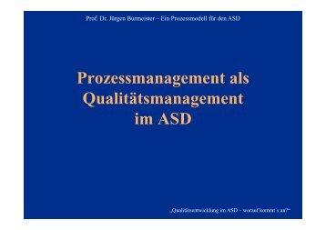 Prozessmanagement als Qualitätsmanagement im ASD
