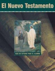 El Nuevo Testamento: Guía de estudio para el alumno
