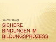 Vortrag am 24. April 2013: Sichere Bindungen im Bildungsprozess