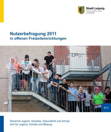 Nutzerbefragung 2011 - Stadt Leipzig