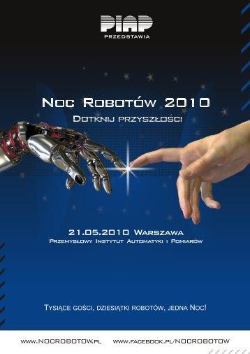 Noc Robotów 2010 - noc robotów - piap