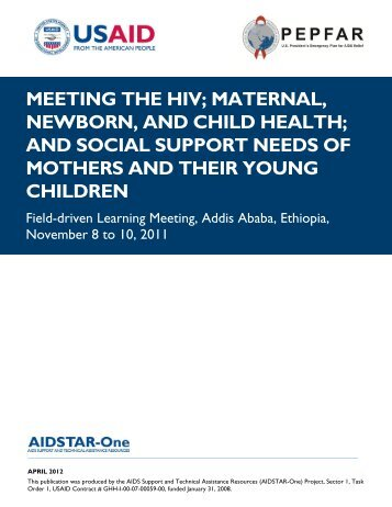 AIDSTAR-One Report. Meeting the HIV, MNCH, and Social Support ...