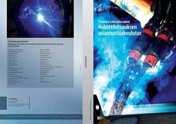 Robottihitsauksen asiantuntijakoulutus - Koulutus- ja ...