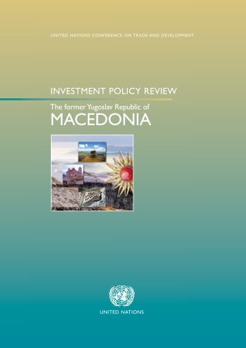 Investment Policy Review of the former Yugoslav Republic ... - Unctad