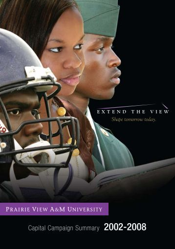 Capital Campaign Summary 2002-2008 - Prairie View A&M University