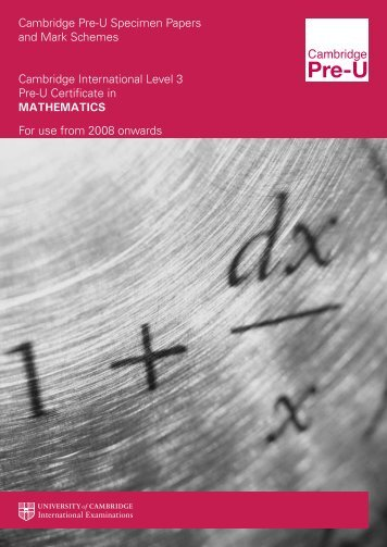 Pre-U Mathematics Final Specimen Booklet WEB ... - FreeExamPapers