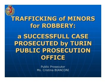 TRAFFICKING of MINORS for ROBBERY: a SUCCESSFULL CASE ...