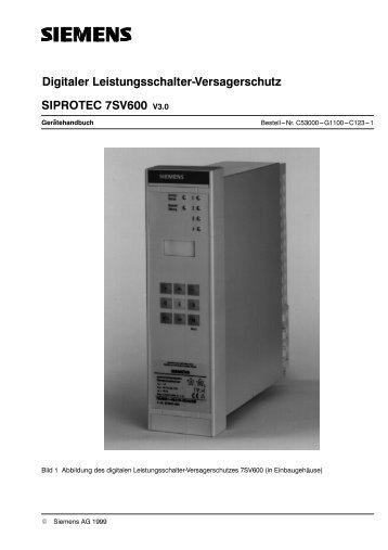 DigitaIer LeistungsschaIter versagerschutz SIPROTEC 7Sv600 v .0