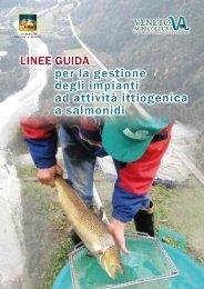 Linee guida per la gestione degli impianti ad attività ittiogenica a ...