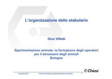 L'organizzazione+dello+stabulario Villetti - Alimenti & Salute