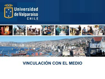 VINCULACIÓN CON EL MEDIO - Universidad de Valparaíso