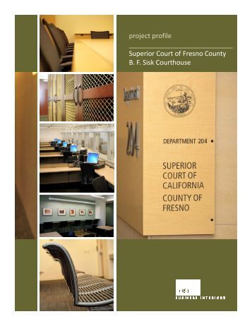 Superior Court of Fresno County BF Sisk Courthouse - CORE ...