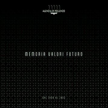 MEMORIA VALORI FUTURO - Agenzia di Pollenzo