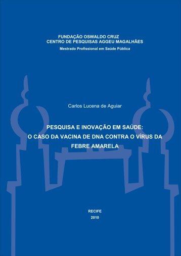 Dissertação Carlos Lucena de Aguiar - Centro de Pesquisas Aggeu ...