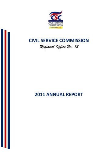 CIVIL SERVICE COMMISSION Regional Office No. 12 2011 ...