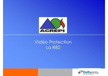 Presentation APSAD R82 - Delta Security Solutions - 09 ... - agrepi