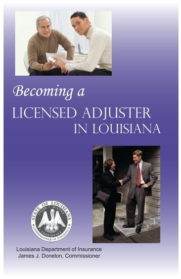 Becoming a Licensed Adjuster - Louisiana Department of Insurance
