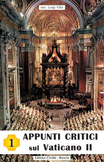 APPUNTI CRITICI sul Vaticano II 1 - Chiesa viva